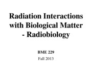4_Radiation Interactions with Biological Matter-Radiobiology_ClickerQuestionsRemoved