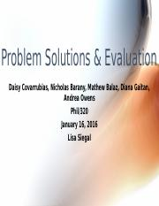 Problem Solutions & Evaluation