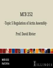MCB 252 Topic 5 Regulation of Actin Assembly Fa16.pptx