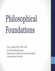 Chapter 3 Philosophical Foundations Fall 2016.ppt