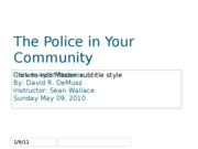 The Police in Your Community