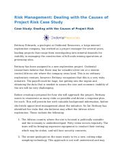Risk Management Dealing with the Causes of Project Risk Case Study