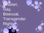 Lesbian, Gay, Bisexual, Transgender Rights Powerpoint