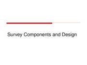 Survey Components and Design