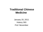 2011-01-20  -- Traditional Chinese Medicine