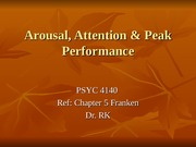 Ch5 Arousal, Attention & Peak Performance