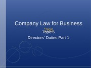 Topic 6 - Directors' Duties Part 1