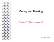 Chapter 3: What is Money?