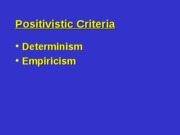 4 - Rise of Positivistic Criminology
