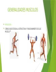 GENERALIDADES MUSCULOS.pptx
