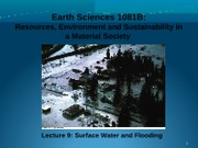 Lecture 9 - Surface Water and Flooding