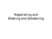 SPTE 203 Negotiating and Booking and Scheduling