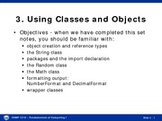 Spring 2015 Lecture 03 Using Classes and Objects