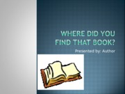 XBIS 219 Week 8 Assignment Where Did You Find that Book