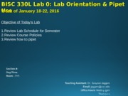 BISC 330L 2016 Lab 0 Orientation and Pipet Use.ppt