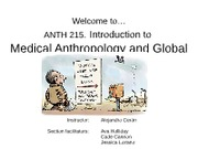 Introduction to Medical Anthropology and Global Health (5) I&S