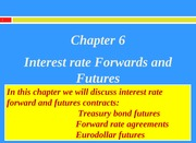 Chapter 6 - Interest rate Futures (S.V.)