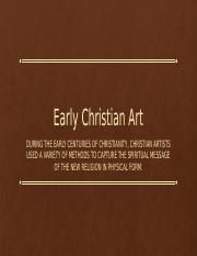 Chapter 9 - Early Christian, Byzantine, Early Medieval, Romanesque, Gothic