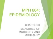 Week 2 Chapter 3 Lecture Measures of Morbidity and Mortality Rev Cheng 2014