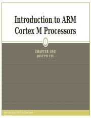 Ch 1 Introduction to ARM Cortex M Processors