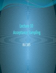 Lecture 385 - 10 - Acceptance Sampling.pptx