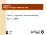 Topic 2 - Pseudocode and Flowcharts