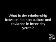 Carroll Hip Hop and Deviant Behavior