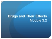 2 Drugs and Their Effects 3.2