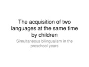 Similtaneous bilinguals