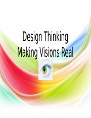 Design Thinking & Making Visions Real(1).pptx