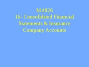 lecture_16_consolidated_accounts_and_insurance_company_accounts