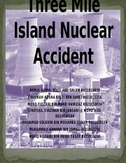 Three Mile Island Nuclear Accident ( LATEST )