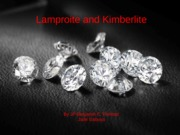 Kimberlite and Lamproite