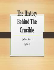 The History Behind The Crucible