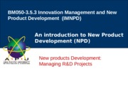 Lecture 9- Managing R&D projects