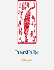 The Year Of The Tiger.pptx