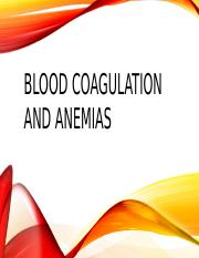 Blood Coagulation and anemias.pptx