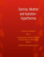 M2L2 Exercise Weather and Hydration--Hyperthermia.ppt