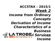 ACC5TAX S1 2015 Week 2 - Ordinary Income Hooby v Business Livia LMS clean