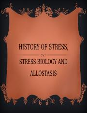 Lecture 01A History of Stress, Stress Biology and Allostasis (1).ppt