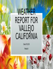 Weather Report For Vallejo California.pptx