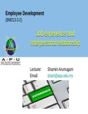 WEEK 8 Job experience and Interpersonal relationship