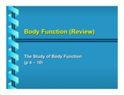 Body Function (Review)