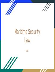 Maritime+Security+Law.pptx