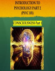 PSYC 101 - Lecture 7 - Consciousness part 1.pdf