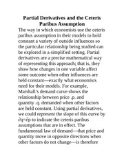 Partial Derivatives and the Ceteris Paribus Assumption