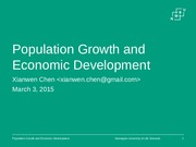 Chapter 6 - Population Growth and Economic Development - Xianwen Chen.pptx