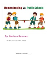 Homeschool vs public school has verity of pros and cons and some equal