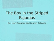 Boy in the Striped Pajamas PPT