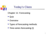 MGT 302- Forecasting